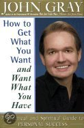 9780060194093-How-to-Get-What-You-Want-and-Want-What-You-Have