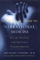 9780060959371-A-Practical-Guide-to-Vibrational-Medicine
