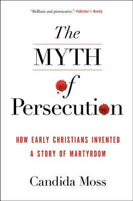 9780062104557-The-Myth-of-Persecution