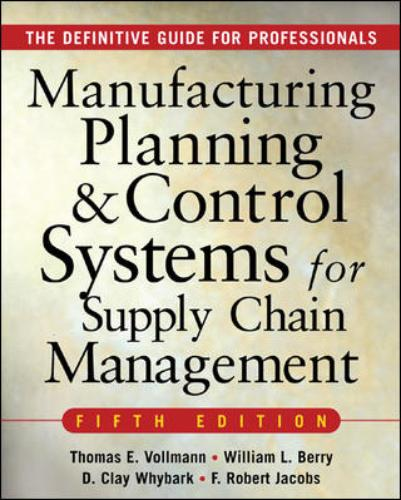 9780071440332-Manufacturing-Planning-And-Control-Systems-For-Supply-Chain-Management