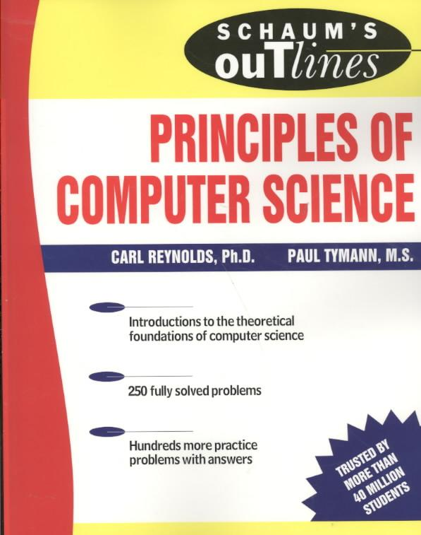 9780071460514-Schaums-Outline-Of-Principles-Of-Computer-Science