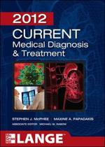 9780071763721-CURRENT-Medical-Diagnosis-and-Treatment-2012