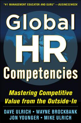 9780071802680-Global-HR-Competencies-Mastering-Competitive-Value-from-the-Outside-In