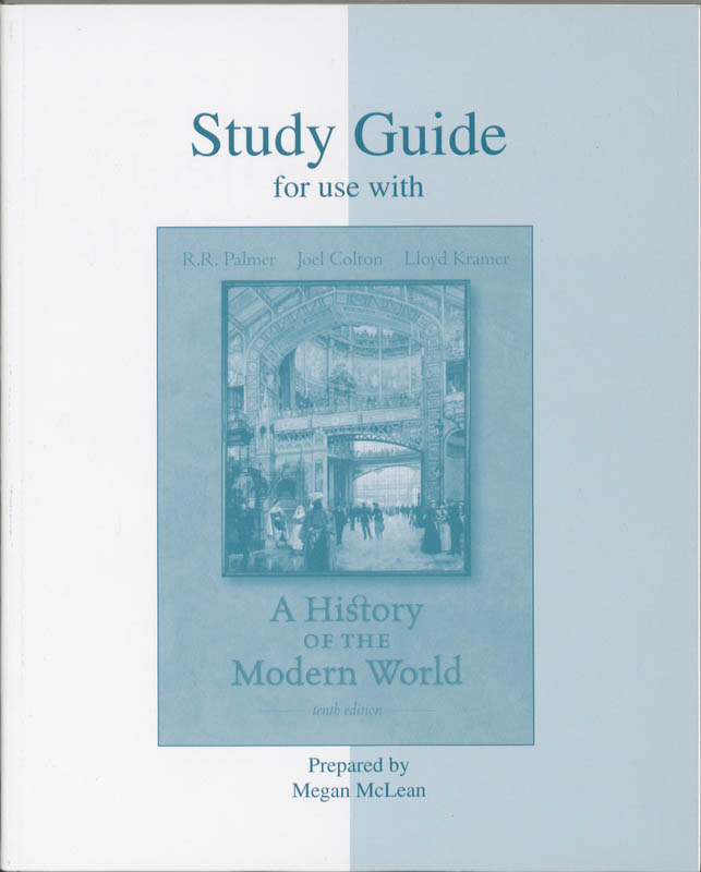 9780073270418-A-History-Of-The-Modern-World-Study-Guide-For-Use-With-Palmer-Colton-Kramer