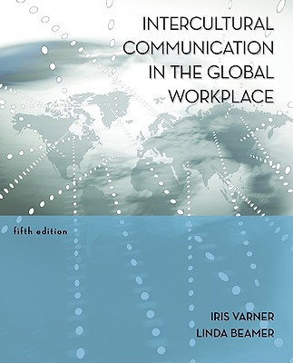 9780073377742-Intercultural-Communication-in-the-Global-Workplace
