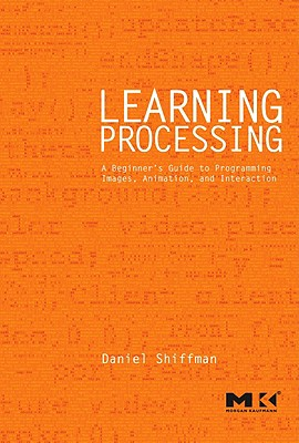 9780123736024-Learning-Processing-2.0