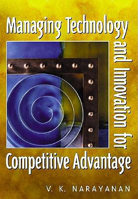 9780130305060-Managing-Technology-and-Innovation-for-Competitive-Advantage