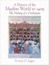 9780130983893-A-History-of-the-Muslim-World-to-1405