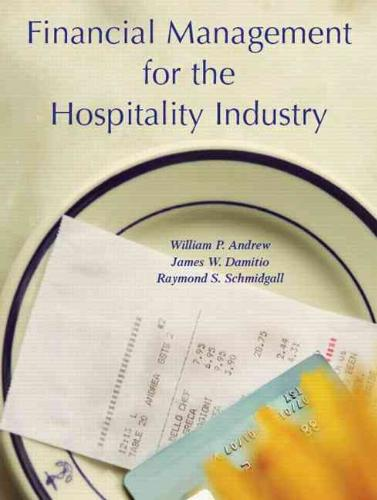 9780131179097-Financial-Management-for-the-Hospitality-Industry