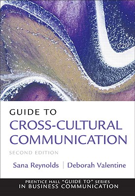 9780132157414-Guide-to-Cross-Cultural-Communications