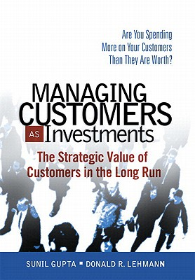 9780132161619-Managing-Customers-as-Investments