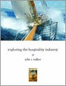 9780132437660-Exploring-the-Hospitality-Industry