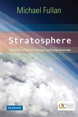 9780132483148-Stratosphere-Integrating-Technology-Pedagogy-and-Change-Knowledge