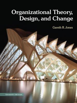 9780132729949-Organizational-Theory-Design-and-Change