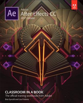 9780134665320-Adobe-After-Effects-CC-Classroom-in-a-Book-2017-Release
