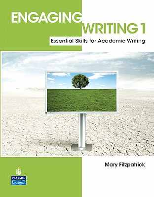 9780136085188-Engaging-Writing-1-Essential-Skills-for-Academic-Writing