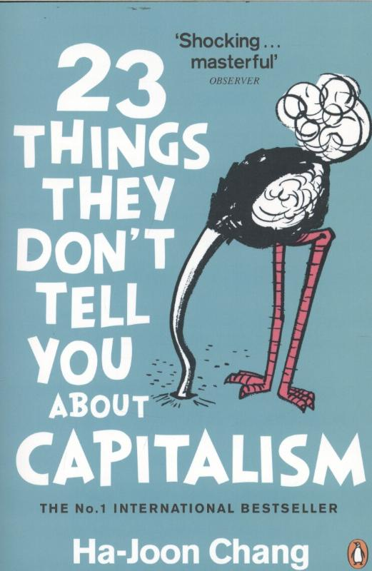 9780141047973-23-Things-They-DonT-Tell-You-About-Capitalism