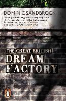 9780141979304-The-Great-British-Dream-Factory