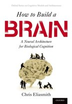 9780190262129-How-to-Build-a-Brain