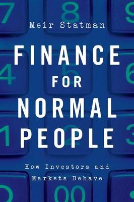9780190626471-Finance-for-Normal-People-How-Investors-and-Markets-Behave