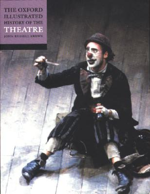 9780192854421-The-Oxford-Illustrated-History-of-Theatre