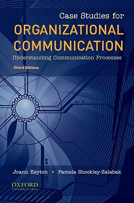 9780195386721-Case-Studies-for-Organizational-Communication