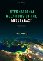 9780198708742-International-Relations-of-the-Middle-East