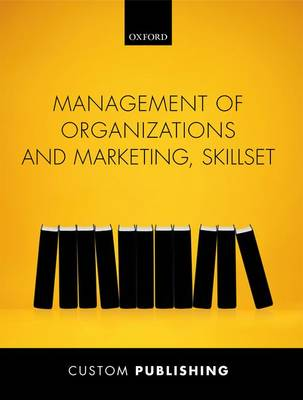 Management of Organizations & Marketing Skillset