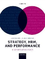 9780198808602-Strategy-HRM-and-Performance-A-Contextual-Approach