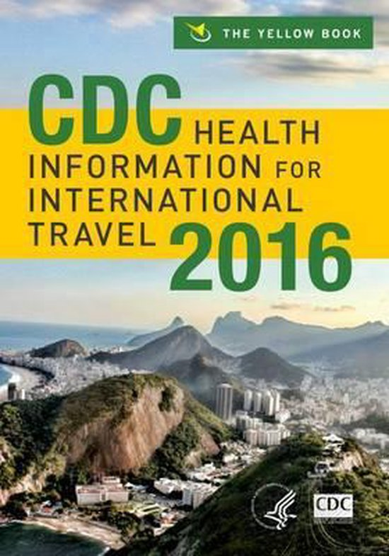 9780199379156-CDC-Health-Information-for-International-Travel-2016
