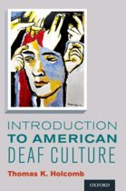 9780199777549-Introduction-to-American-Deaf-Culture