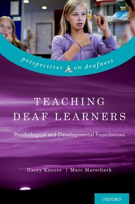 9780199792023-Teaching-Deaf-Learners