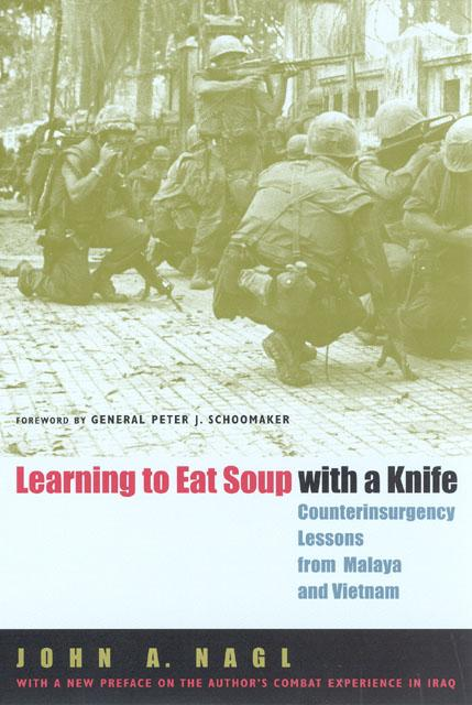 9780226567709-Learning-To-Eat-Soup-With-A-Knife