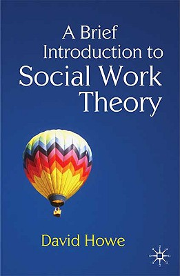 9780230233126-A-Brief-Introduction-to-Social-Work-Theory