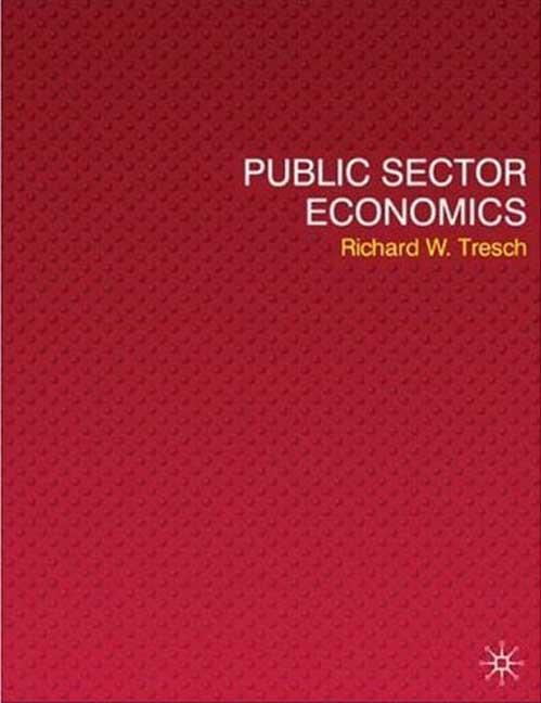 9780230522237-Studyguide-for-Public-Sector-Economics-by-Tresch-Richard-W.-ISBN-9780230522237
