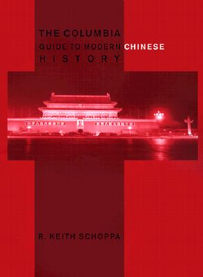 9780231112765-Columia-Guide-To-Modern-Chinese-History