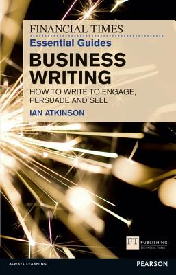 9780273761136-Ft-Essential-Guide-To-Business-Writing