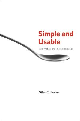 9780321703545-Simple-and-Usable-Web-Mobile-and-Interaction-Design