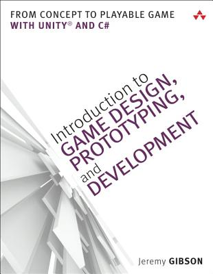 9780321933164-Introduction-to-Game-Design-Prototyping-and-Development