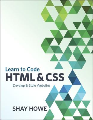 9780321940520-Learn-to-Code-HTML-and-CSS