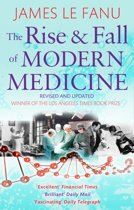 9780349123752-The-Rise-And-Fall-Of-Modern-Medicine