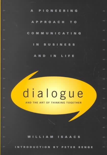 9780385479998-Dialogue-and-the-Art-of-Thinking-Together