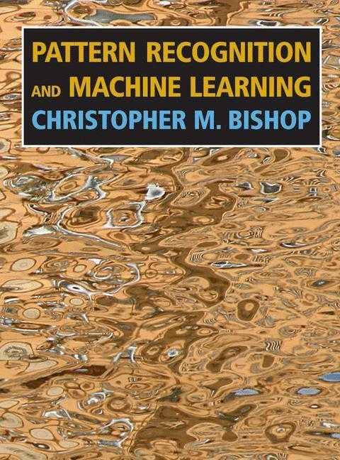 9780387310732-Studyguide-for-Pattern-Recognition-and-Machine-Learning-by-Bishop-Christopher-M.-ISBN-9780387310732