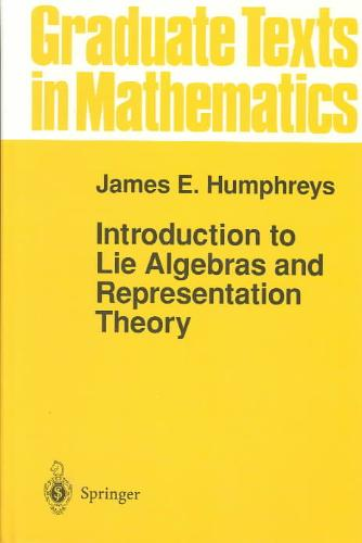 9780387900537-Introduction-to-Lie-Algebras-and-Representation-Theory