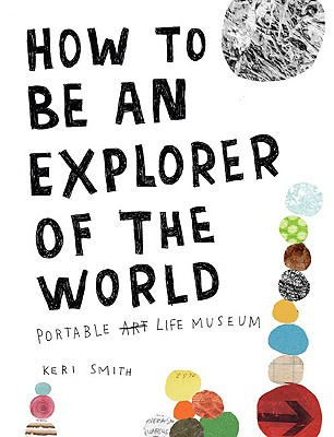 9780399534607-How-to-Be-an-Explorer-of-the-World