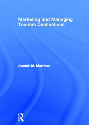 9780415672498-Marketing-and-Managing-Tourism-Destinations