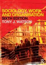 9780415681094-Sociology-Work-and-Organisation