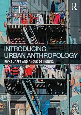 9780415744812-Introducing-Urban-Anthropology