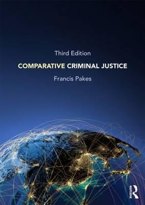 9780415826297-Comparative-Criminal-Justice
