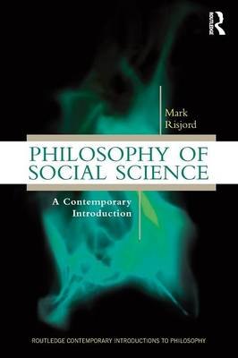 9780415898256-Philosophy-of-Social-Science-A-Contemporary-Introduction